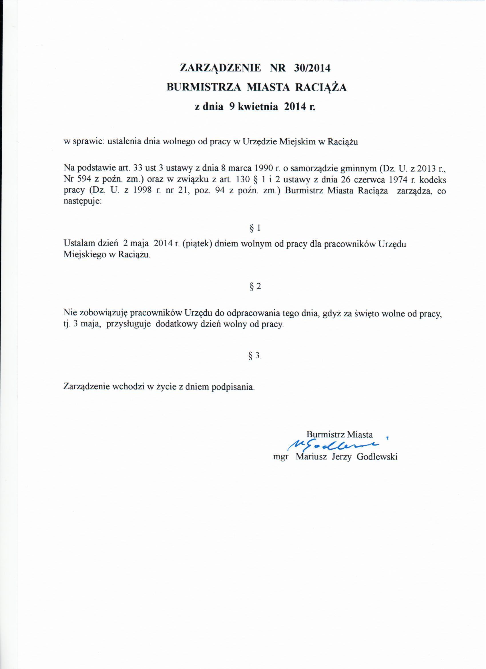 ZARZĄDZENIE NR 30/2014 BURMISTRZA MIASTA RACIĄŻĄ z dnia 9 kwietnia 2014 r.